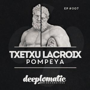 Txetxu Lacroix – Pompeya