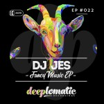 DJ Jes - Fancy Music EP