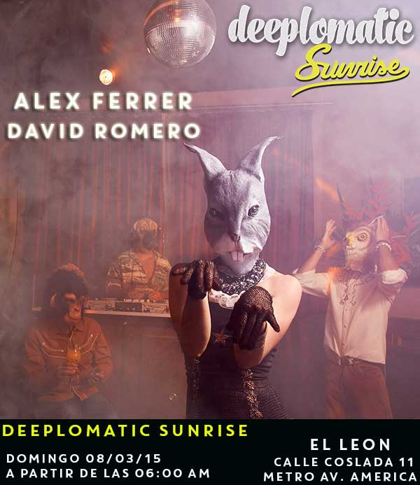 Deeplomatic Sunrise @ El Leon