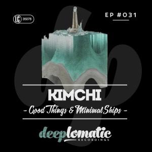 KIMCHI – GOOD THINGS & MINIMAL SHIPS