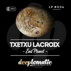 Txetxu Lacroix – End Planet