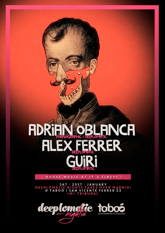 Deeplomatic pres. Alex Ferrer bthday bash with Adrian Oblanca, Alex Ferrer and Guiri @ Taboo, Madrid