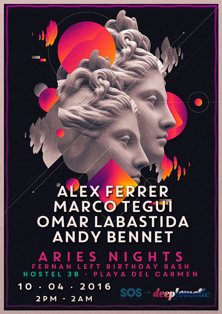 Aries Nights with Alex Ferrer, Marco Tegui, Omar Labastida & Andy Bennet @ Hostel 3B, Playa del Carmen