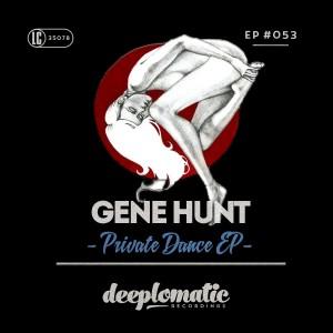 Gene Hunt – Private Dance EP