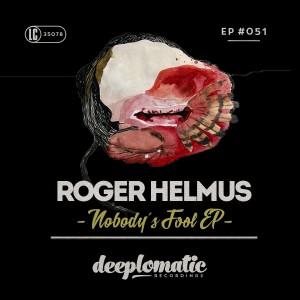 Roger Helmus – Nobody´s Fool EP