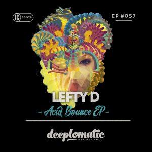 Lefty D – Acid Bounce EP