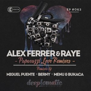 Alex Ferrer & Raye – Paparazzi Love Remixes