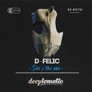 D-Felic – She's The One