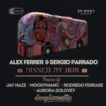 Alex Ferrer & Sergio Parrado - Missed my Bus