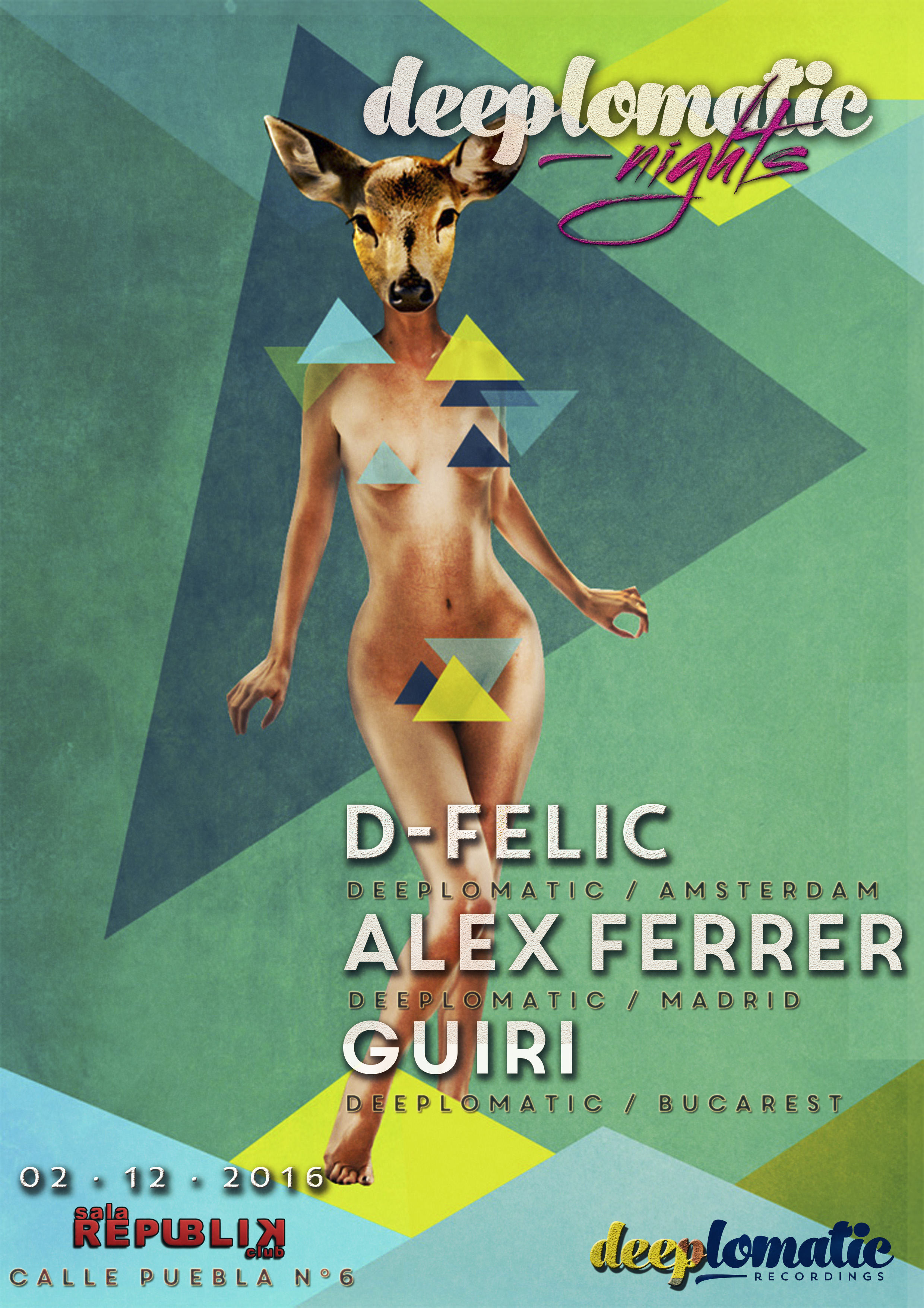 Deeplomatic Nights Presents D-Felic And Alex Ferrer @ Republik Club