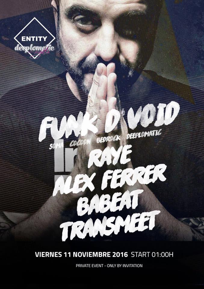 Deeplomatic Nights Presents Funk D´Void and Alex Ferrer @ Entity