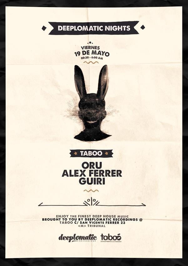 Deeplomatic Nights Presents Oru And Alex Ferrer @ Taboo