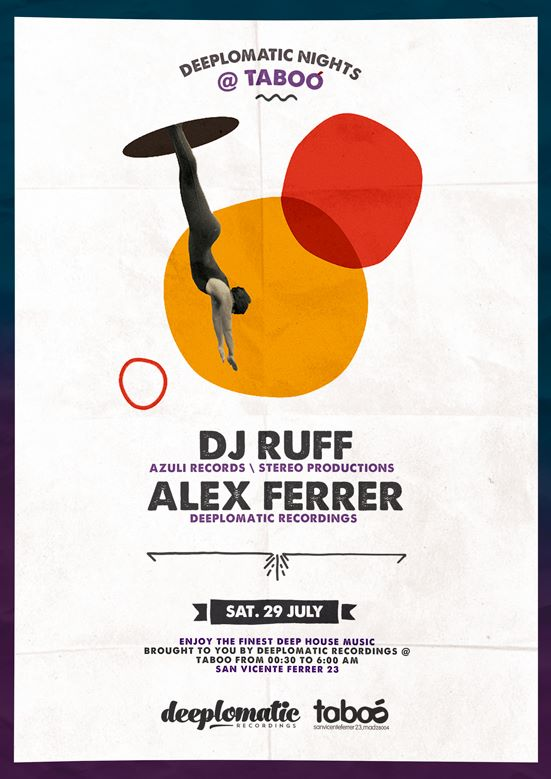 Deeplomatic Nights Presents DJ Ruff And Alex Ferrer @ Taboo