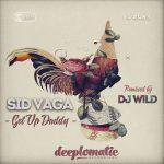 Sid Vaga - Get Up Daddy