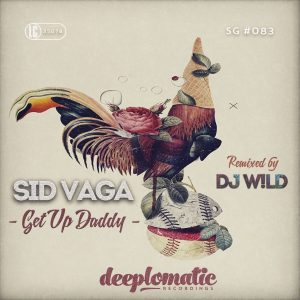 Sid Vaga – Get Up Daddy