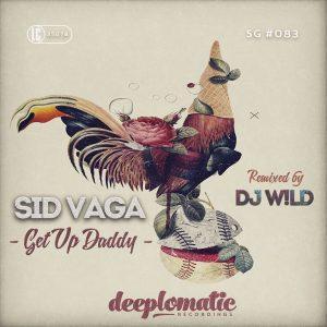 Sid Vaga – Get Up Daddy