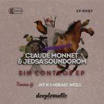 Claude Monnet & Jedsa Soundorom - Sin Control EP