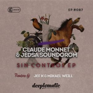 CLAUDE MONNET & JEDSA SOUNDOROM – SIN CONTROL EP