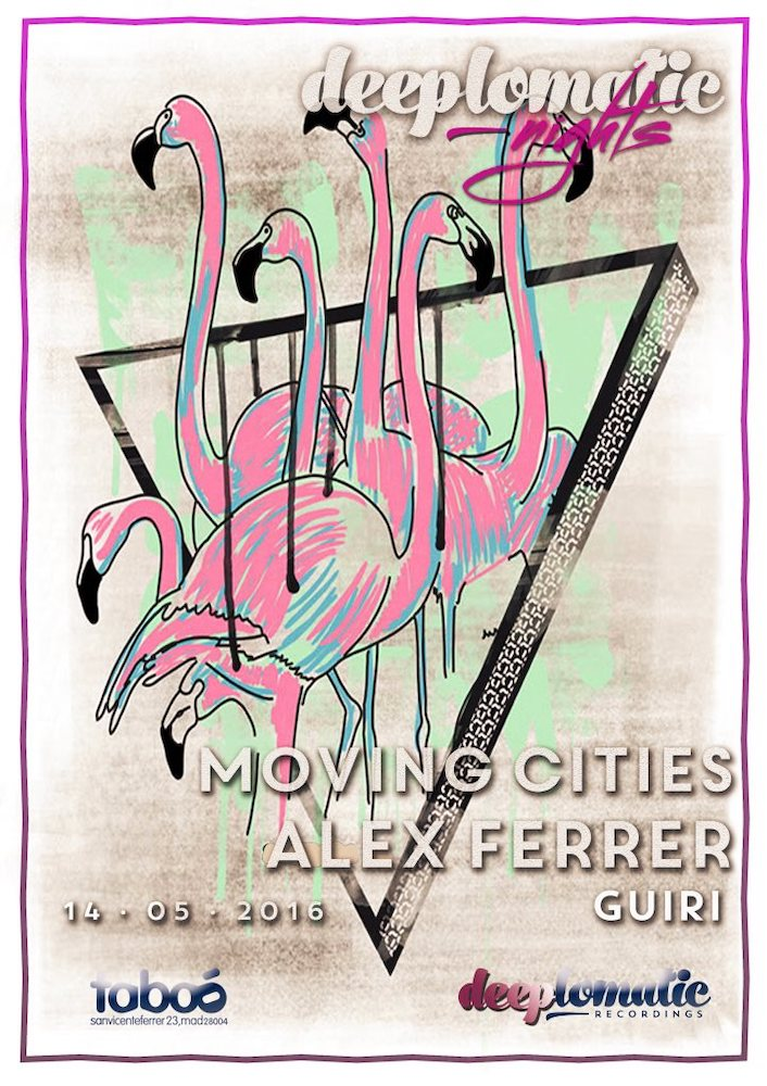 Deeplomatic Nights Presents Moving Cities And Alex Ferrer @ Taboo