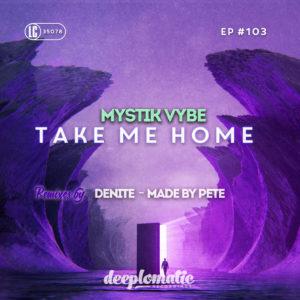 MYSTIK VYBE – TAKE ME HOME