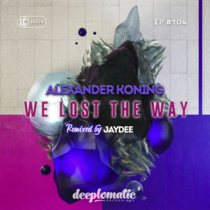 ALEXANDER KONING – WE LOST THE WAY
