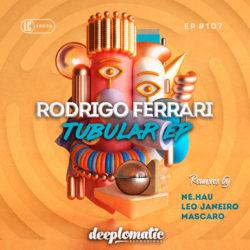 RODRIGO FERRARI – TUBULAR EP