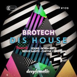 BROTECH – DIS HOUSE EP