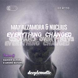 MAX ALZAMORA & NUCLIUS – EVERYTHING CHANGED