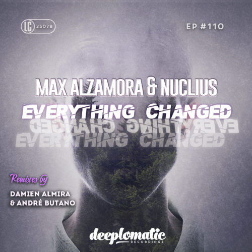 Everything Changed - Max Alzamora & Nuclius